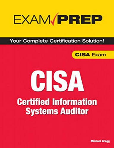 9780789735737: Exam Prep CISA: Certified Information Systems Auditor (Exam Cram)