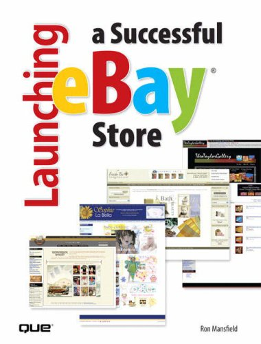 Launching a Successful Ebay Store: Mansfield, Ron C.
