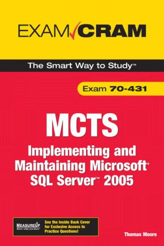 9780789735881: MCTS 70-431 Exam Cram: Implementing and Maintaining Microsoft SQL Server 2005 Exam