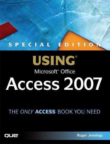 9780789735973: Special Edition Using Microsoft Office Access 2007