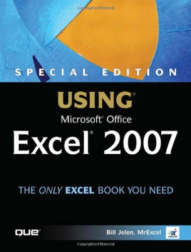 9780789736116: Special Edition Using Microsoft(R) Office Excel 2007