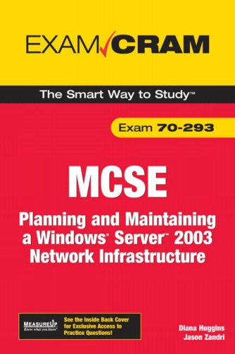 9780789736192: MCSE Exam 70-293: Planning and Maintaining a Windows Server 2003 Network Infrastructure (Exam Cram (Pearson))