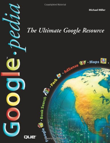 9780789736390: Googlepedia: The Ultimate Google Resource