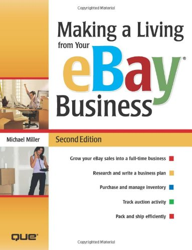 9780789736468: Making a Living from Your eBay Business (2nd Edition)