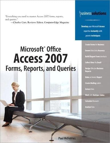 9780789736697: Microsoft Office Access 2007 Forms, Reports, and Queries