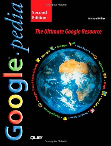 9780789736758: Googlepedia: The Ultimate Google Resource (2nd Edition)