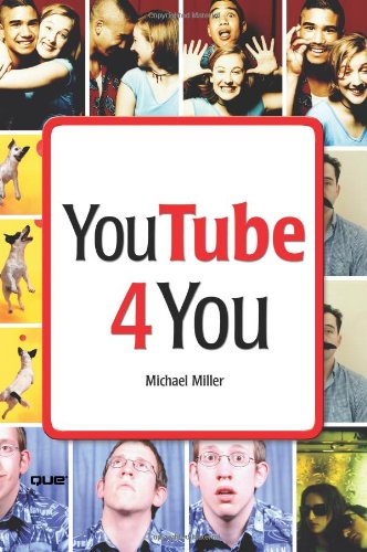 9780789736987: YouTube 4 You