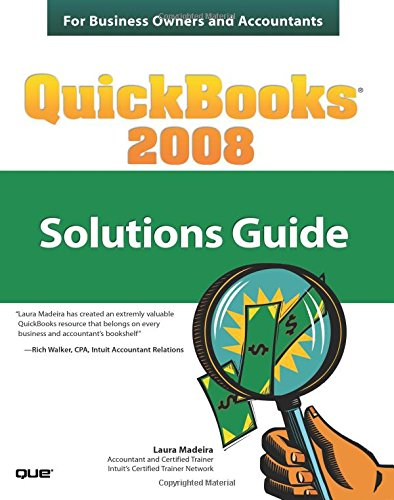 9780789737113: QuickBooks 2008 Solutions Guide for Business Owners and Accountants
