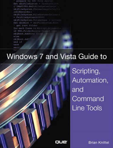 9780789737281: Windows 7 and Vista Guide to Scripting, Automation, and Command Line Tools