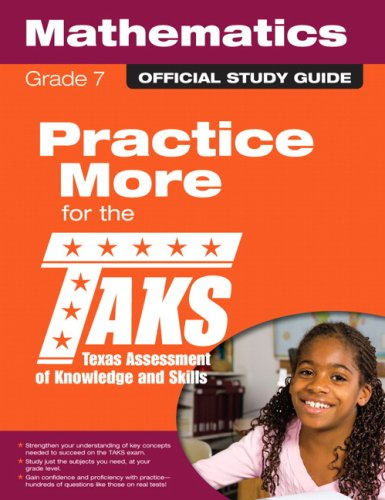 The Official TAKS Study Guide for Grade 7 Mathematics: Texas Education Agency