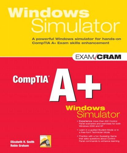 9780789737762: CompTIA A+ Windows Simulator