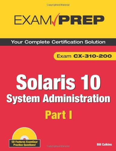 9780789737908: Solaris 10 System Administration Exam Prep: Cx-310-200: Pt. 1