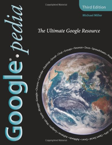 9780789738202: Googlepedia: The Ultimate Google Resource (3rd Edition)