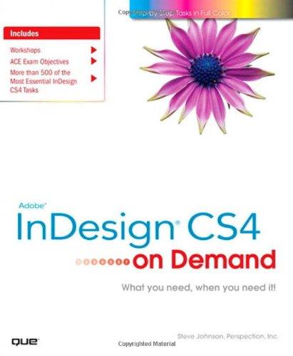 Adobe InDesign CS4 on Demand: Steve Johnson, Perspection