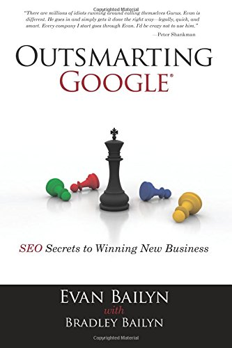 9780789741035: Outsmarting Google: SEO Secrets to Winning New Business (Que Biz-Tech)