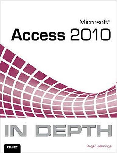 9780789743077: Microsoft Access 2010 in Depth