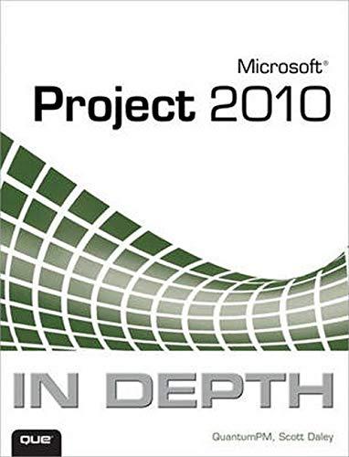 9780789743107: Microsoft Project 2010 In Depth