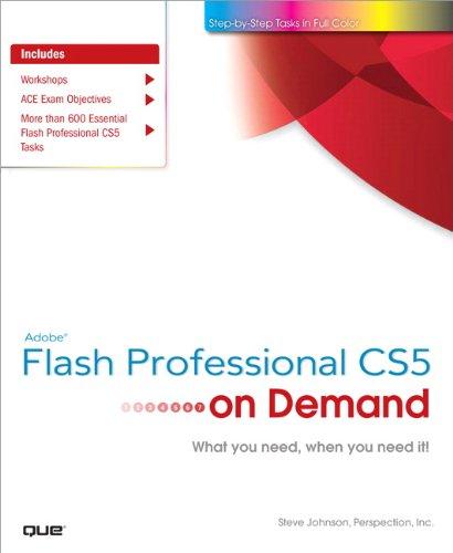 Adobe Flash Professional CS5 on Demand: Steve Johnson, Perspection