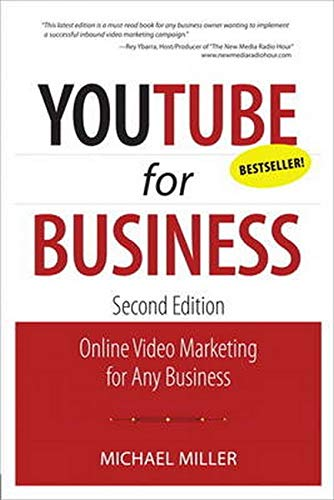 9780789747266: YouTube for Business: Online Video Marketing for Any Business (2nd Edition) (Que Biz-Tech)