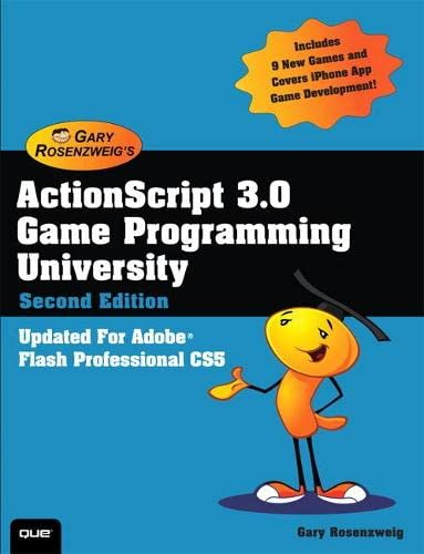 9780789747327: Actionscript 3.0 Game Programming University: Covers Adobe, Flash Professional Cs5