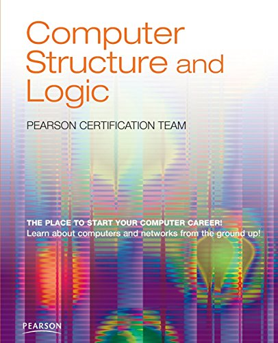 Computer Structure and Logic: Pearson Certification