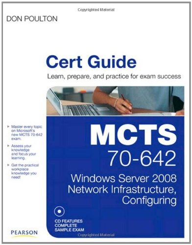 9780789748300: MCTS 70-642 Cert Guide: Windows Server 2008 Network Infrastructure, Configuring