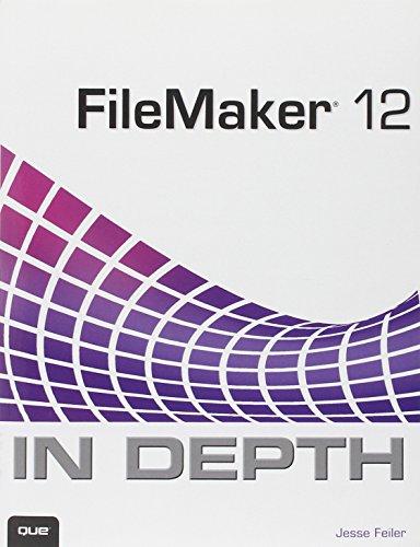 9780789748461: FileMaker 12 In Depth