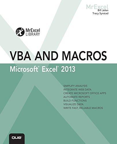 Excel 2013 VBA and Macros (MrExcel Library): Jelen, Bill; Syrstad,