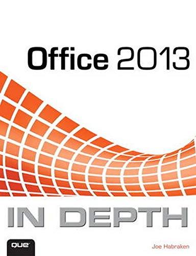 9780789748706: Office 2013 In Depth