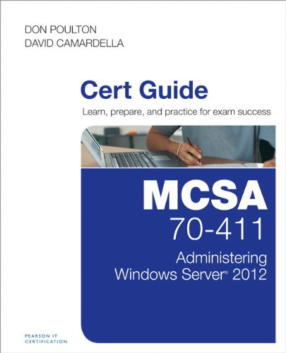 9780789748812: MCSA 70-411 Cert Guide: Administering Windows Server 2012