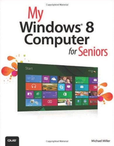 9780789748850: My Windows 8 Computer for Seniors