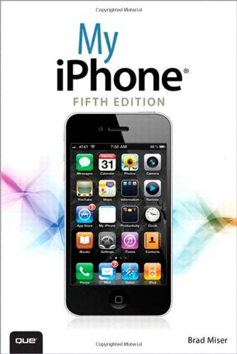 9780789748928: My iPhone (covers iOS 5 running on iPhone 3GS, 4 or 4S) (5th Edition)