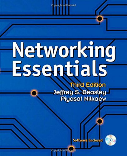 Networking Essentials (3rd Edition): Jeffrey S. Beasley, Piyasat Nilkaew