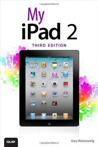 9780789749116: My iPad 2 (covers iOS 5) (3rd Edition)