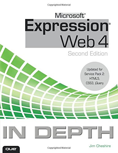 9780789749192: Microsoft Expression Web 4 In Depth: Updated for Service Pack 2 - HTML 5, CSS 3, JQuery