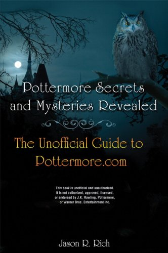 9780789749420: Pottermore Secrets and Mysteries Revealed: The Unofficial Guide to Pottermore.Com