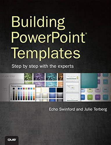 9780789749550: Building PowerPoint Templates Step by Step with the Experts