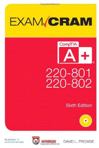 9780789749710: CompTIA A+ 220-801 and 220-802 Exam Cram (6th Edition)