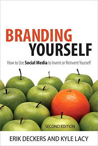 9780789749727: Branding Yourself: How to Use Social Media to Invent or Reinvent Yourself