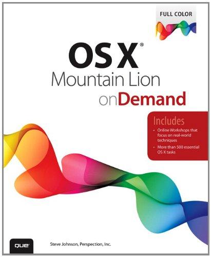 OS X Mountain Lion on Demand (2nd: Johnson, Steve