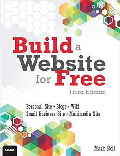 9780789750235: Build a Website for Free (3rd Edition)