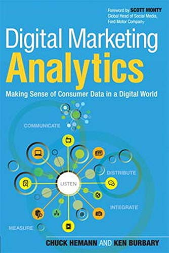 9780789750303: Digital Marketing Analytics: Making Sense of Consumer Data in a Digital World (Que Biz-Tech)