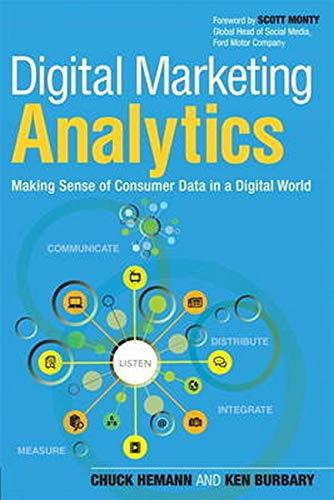 9780789750303: Digital Marketing Analytics: Making Sense of Consumer Data in a Digital World