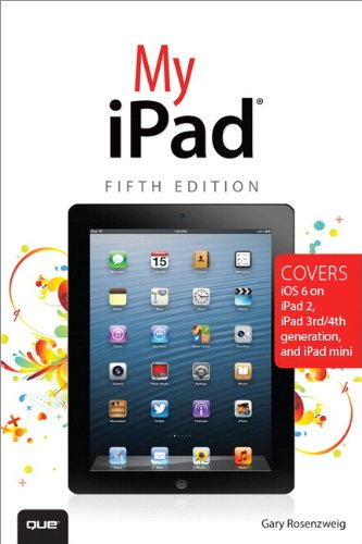 9780789750334: My iPad (covers iOS 6 on iPad 2, iPad 3rd/4th Generation, an