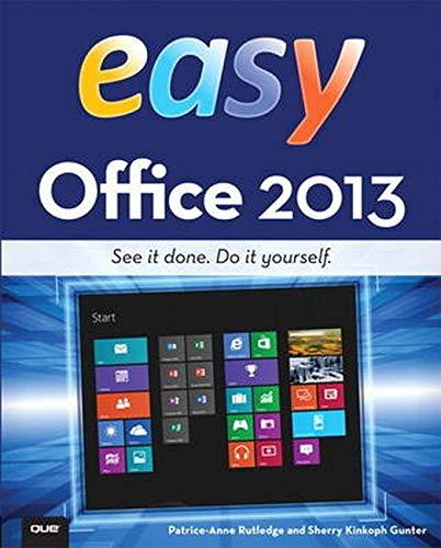 9780789750778: Easy Office 2013
