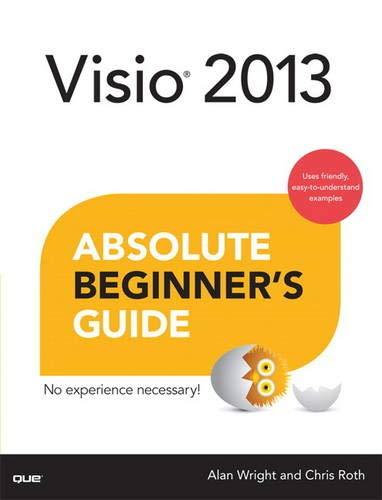9780789750877: Visio 2013 Absolute Beginner's Guide
