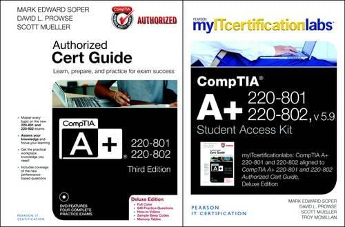 9780789751157: CompTIA A+ 220-801 and 220-802 Cert Guide, Deluxe Edition with MyITCertificationLab with Pearson eText Bundle, v5.9