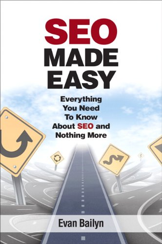 9780789751232: SEO Made Easy: Everything You Need to Know About SEO and Nothing More