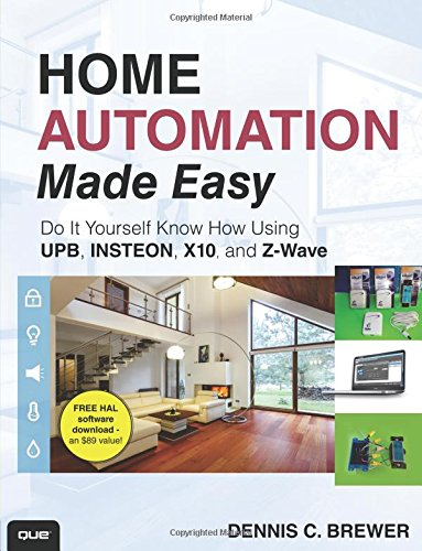 9780789751249: Home Automation Made Easy: Do It Yourself Know How Using UPB, Insteon, X10 and Z-Wave
