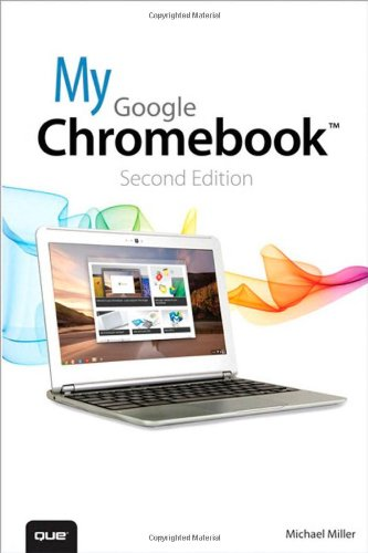 9780789751386: My Google Chromebook (2nd Edition)